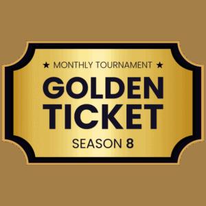 S8 Golden Ticket